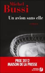 Michel Bussi. Un avion sans elle